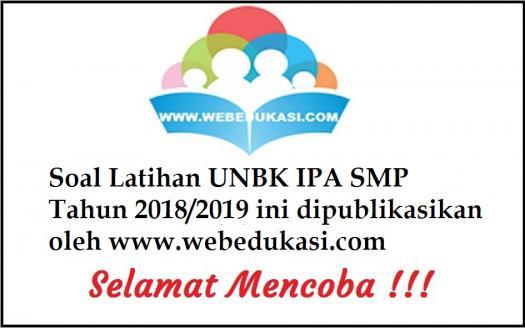 Soal Latihan Unbk IPA Smp Tahun 2018/2019