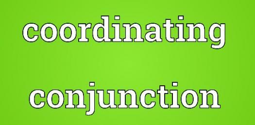 Coordinating Conjunctions Quiz