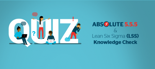 Absolute 5.5.5 & Lean Six Sigma (Lss)