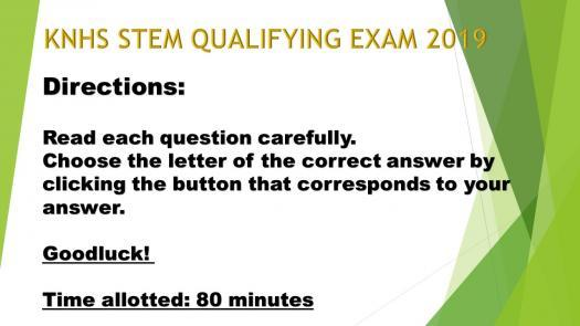 Knhs Stem Qualifying Exam 2019