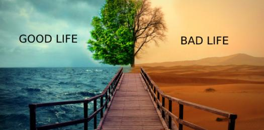 Do You Have A Good Or Bad Life?