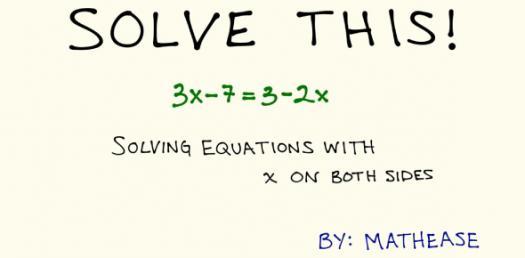 Algebraic Expressions, Solving For X