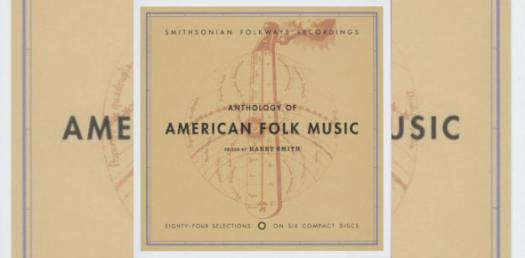 anthology of american folk music Quizzes & Trivia