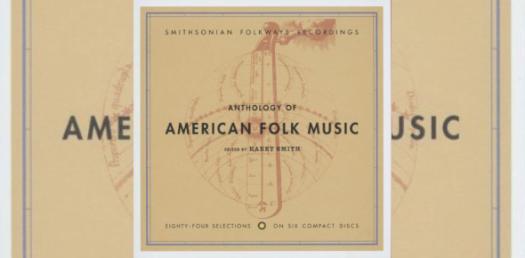Anthology Of American Folk Music Album Quiz