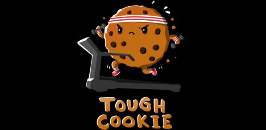 Are You Really A Tough Cookie?