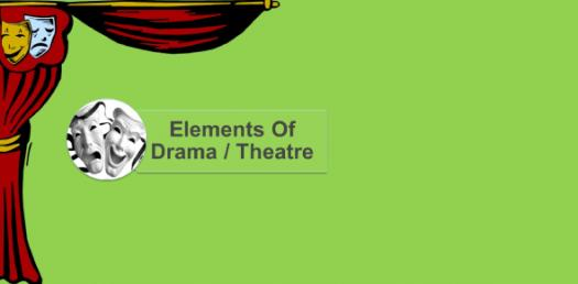 The Elements Of Theatre And Drama! Trivia Facts Quiz