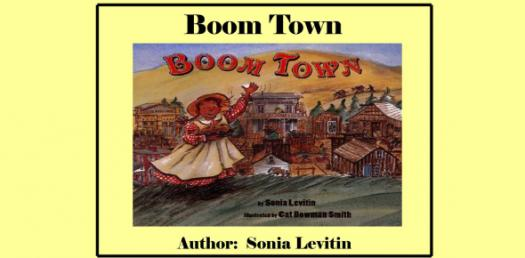 Trivia Questions Quiz On Boom Town Story By Sonia Levitin