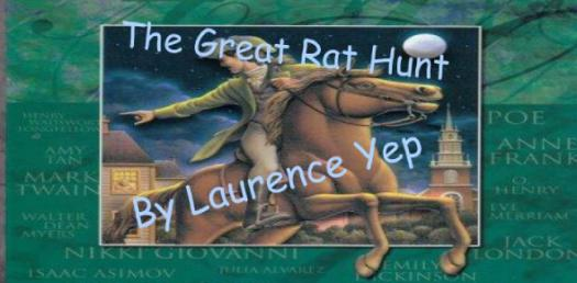 The Great Rat Hunt By Laurence Yep! Comprehension Quiz