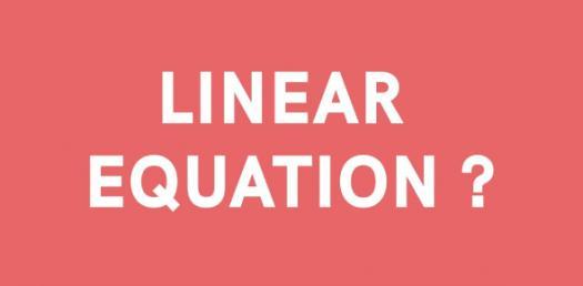 Algebra: Take The Linear Equation Test Quiz!