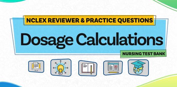 Drug Dosage Calculation Test I (Exam Mode) By Rnpedia