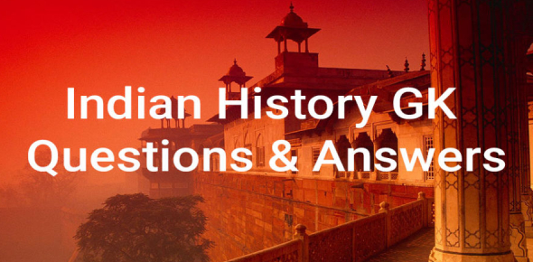 GK Quiz On Ancient Indian History With Answers: Set 2