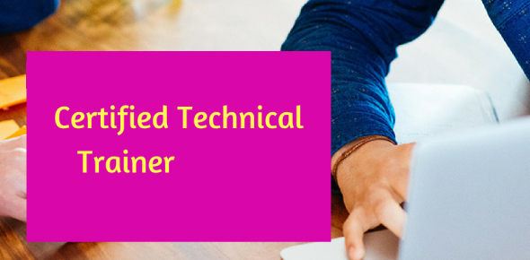 Certified Technical Trainer - Test 1