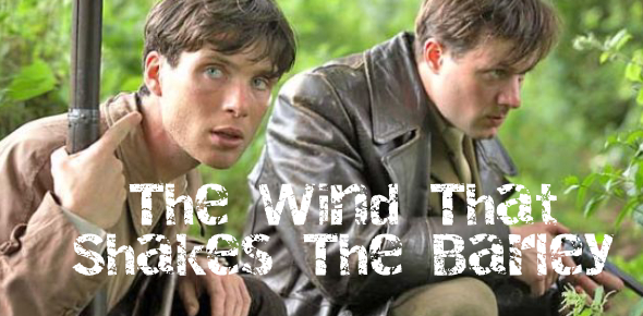 The Wind That Shakes The Barley Movie! Quiz