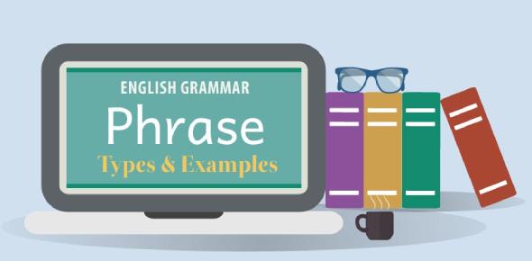 English Grammar Quiz: Phrases