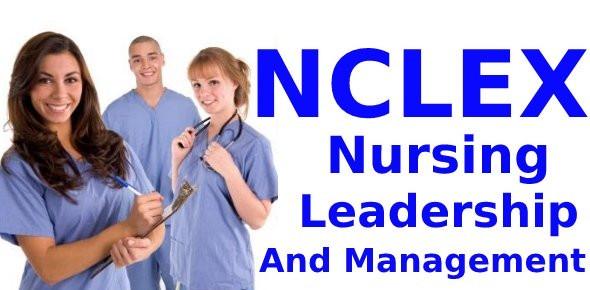 Nursing Leadership & Management NCLEX Quiz 6 (10 Questions)