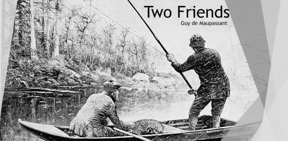 Two Friends By Guy De Maupassant Quiz