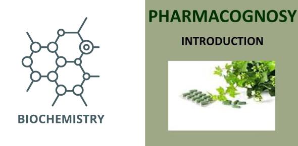 Module 2- Biochemistry And Pharmacognosy