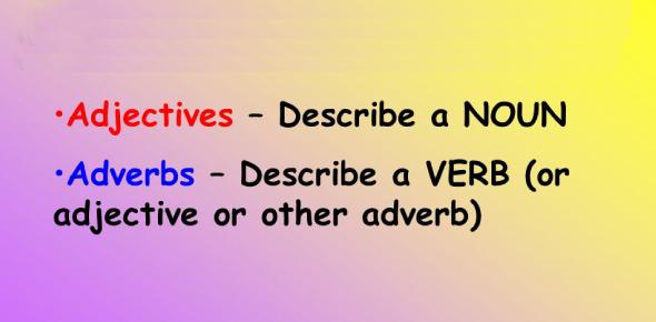 Adjectives And Adverbs Exam Quiz: Trivia!