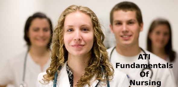 ATI Fundamentals Of Nursing