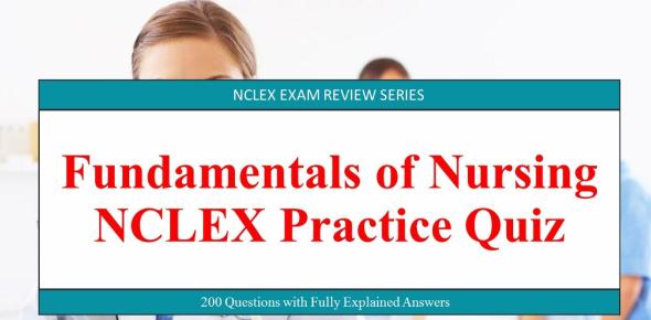 Fundamentals Of Nursing NCLEX Quiz 20