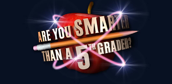 Are You Smarter Than A 5th Grader? TV Show Quiz!