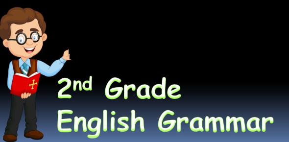 Quiz On 2nd Grade English Grammar Exam! Trivia Questions