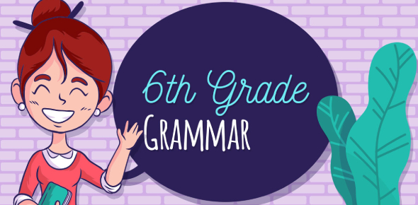 Are You Ready For This 6th Grade Grammar Quiz?