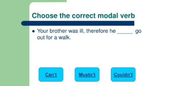 Choose The Correct Modal Verb For The Sentence