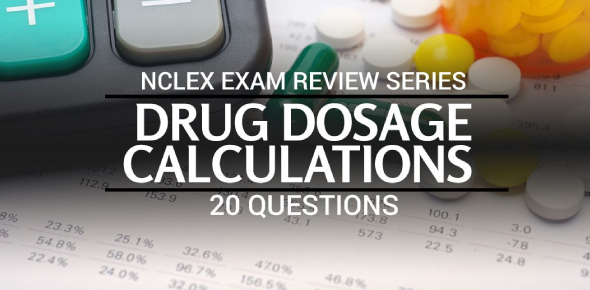 Drug Dosage Calculations NCLEX Quiz 16