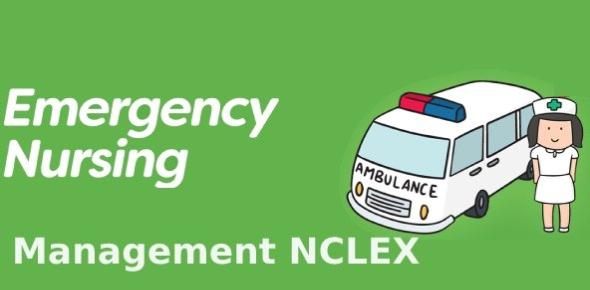 Emergency Nursing Management | NCLEX Quiz 162