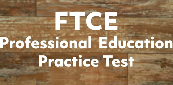 FTCE Professional Education Test! Trivia Quiz