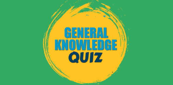 A Quick And Easy General Knowledge Quiz!