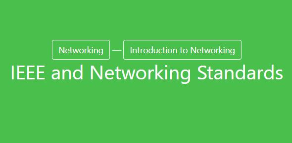 IEEE 802 Networking Standards: Quiz!