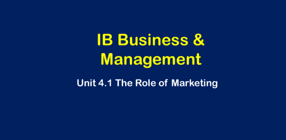 IB Business And Management Marketing 4.1 The Role Of Marketing