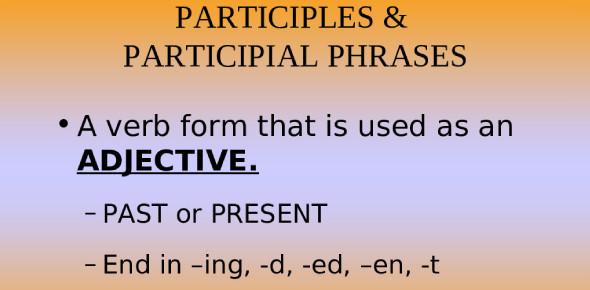 Participles And Participial Phrases! Grammar Trivia Quiz