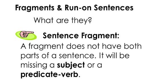 Quiz: Sentence Fragments And Run-on Sentences!