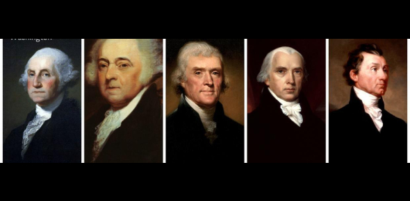 A Quiz About The First 5 Presidents Of The US