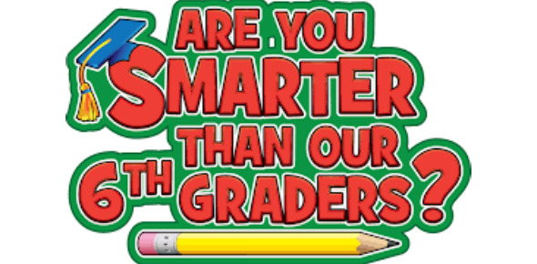 Are You Smarter Than A 6th Grader? Trivia Quiz!