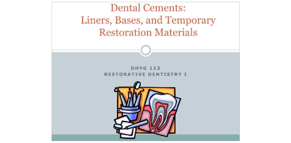 Dental Cements, Bases And Liners Quiz