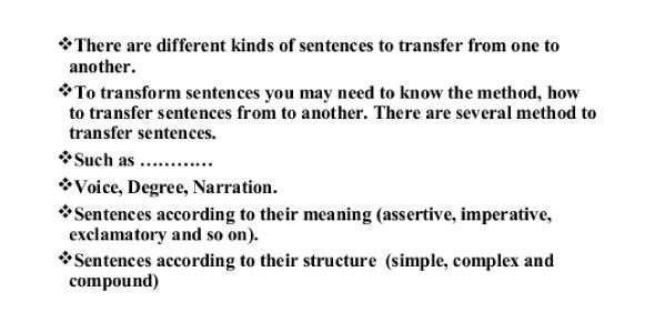 Sentence Transformation Exam: Quiz!