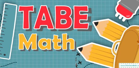 TABE: Hardest Math Practice Test!