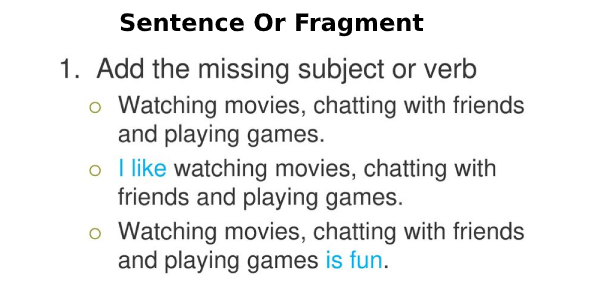 Sentence Or Fragment? Grammar Quiz