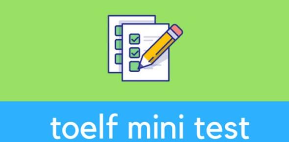 TOEFL Mini-test (Skills 20-23)