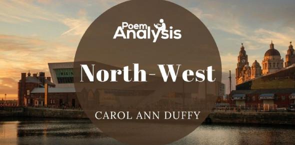 North-west Poem By Carol Ann Duffy: Quiz!