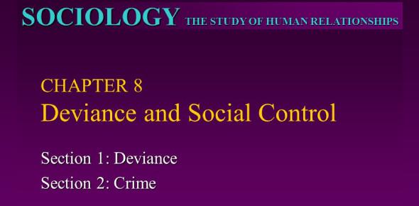 Sociology 101: Deviance And Social Control Quiz!