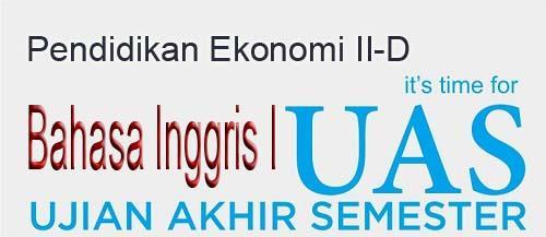 Ujian Akhis Semester, Mk Bahasa Inggris 1