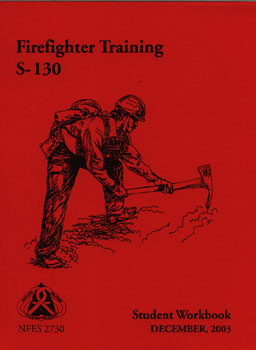 S-130 Final Exam - Introduction to Firefighter Training