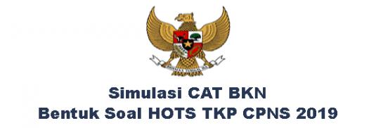 Simulasi Cat Bkn Soal Hots Tkp Cpns 2019