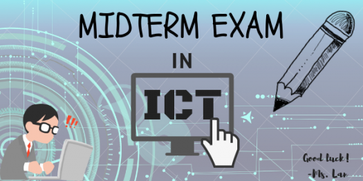 Midterm Exam In ICT 9