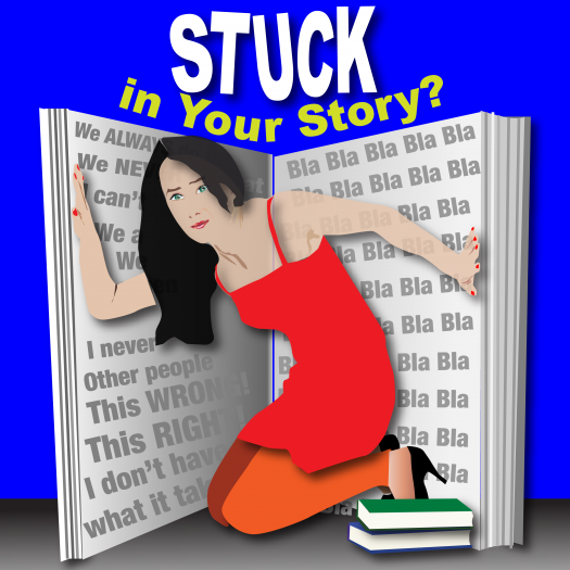 Are You Stuck In Your Story?